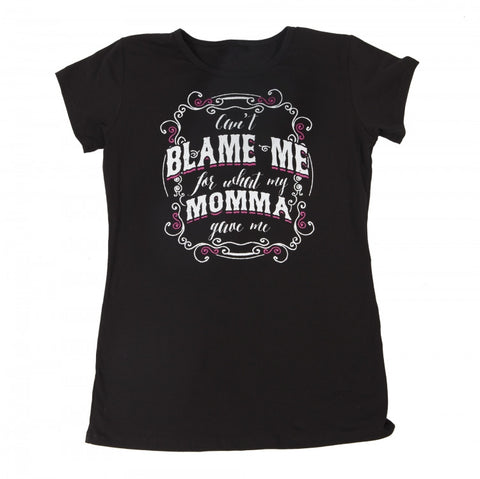 Can't Blame Me - Ladies T-Shirt