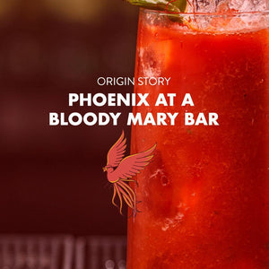 PHOENIX AT A BLOODY MARY BAR (OG'S)
