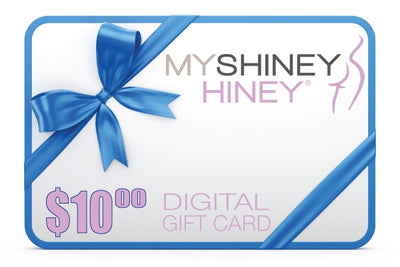 Gift Card - My Shiney Hiney $10 Gift Card