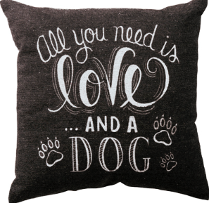 Decorative Pillow - Chalk Pillow - And a Dog - Three Humans & A Dog Company