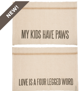 Home Decor - Rug - My Kids Have Paws - 2 Sided - Three Humans & A Dog Company