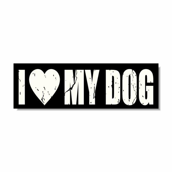 Dog Sign - I LOVE MY DOG - Three Humans & A Dog Company