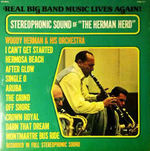 Woody Herman & His Orchestra - The Stereophonic Sound Of The Herman Herd (LP, Album)