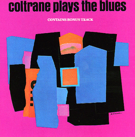 John Coltrane - Coltrane Plays The Blues (CD, Album, RE)