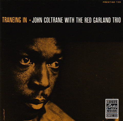 John Coltrane With The Red Garland Trio - Traneing In (CD, Album, RE, RM)