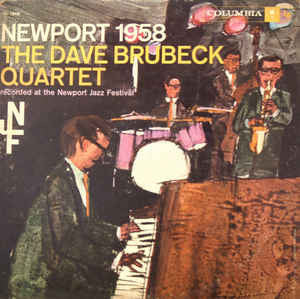 The Dave Brubeck Quartet - Newport 1958 (LP, Mono)