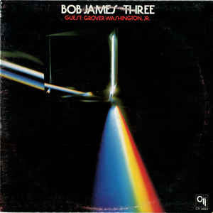 Bob James - Three (LP, Album, RE)