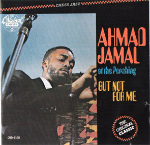 Ahmad Jamal Trio - Ahmad Jamal At The Pershing (CD)