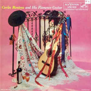 Carlos Montoya - Carlos Montoya And His Flamenco Guitar (LP, Album)