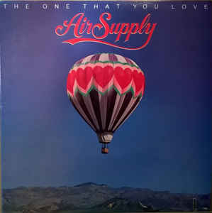Air Supply - The One That You Love (LP, Album)
