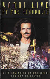 Yanni With The Royal Philharmonic Concert Orchestra - Live At The Acropolis (Cass, Album)