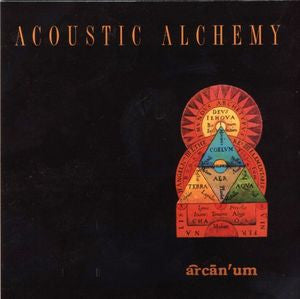 Acoustic Alchemy ‎– Arcanum