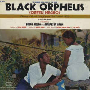Antonio Carlos Jobin And Luis Bonfa - The Original Sound Track Of The Movie Black Orpheus (Orfeu Negro) (LP, Album)
