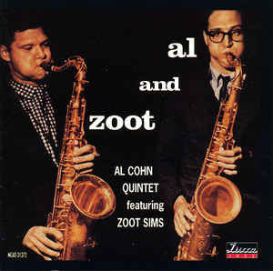 Al Cohn Quintet Featuring Zoot Sims - Al And Zoot (CD, RE)