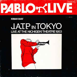 Jazz At The Philharmonic - J.A.T.P. In Tokyo (Live At The Nichigeki Theatre 1953) (3xLP, Album, RE)