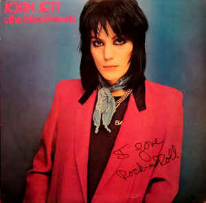 Joan Jett & The Blackhearts - I Love Rock 'N Roll (LP, Album)