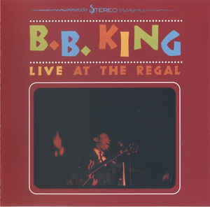 B.B. King - Live At The Regal (CD, Album)