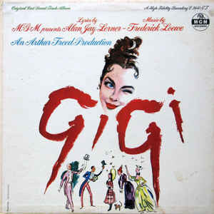 """Gigi"" Original Cast Sound Track Album ‎(LP, Album, Mono)"