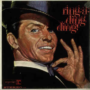 Frank Sinatra - Ring-A-Ding Ding! (LP, Album, RE)
