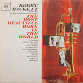 Bobby Hackett With Glenn Osser - The Most Beautiful Horn In The World (LP, Album, Mono)