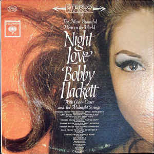 Bobby Hackett With Glenn Osser And The Midnight Strings - Night Love (LP, Album)