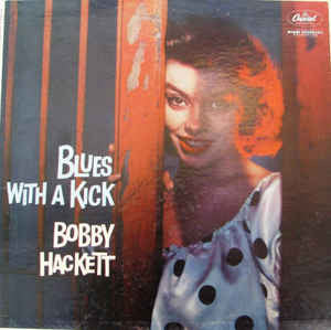 Bobby Hackett - Blues With A Kick (LP, Album, Mono)