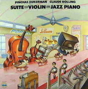 Pinchas Zukerman / Claude Bolling - Suite For Violin And Jazz Piano (LP, Album)