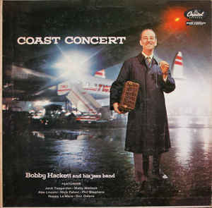 Bobby Hackett And His Jazz Band ‎– Coast Concert (LP, Album)
