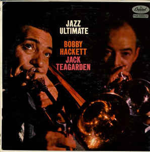 Bobby Hackett And Jack Teagarden ‎– Jazz Ultimate (LP, Album)