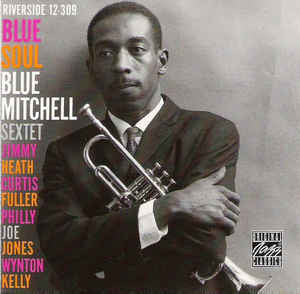 Blue Mitchell Sextet - Blue Soul (CD, Album, RE, RM)