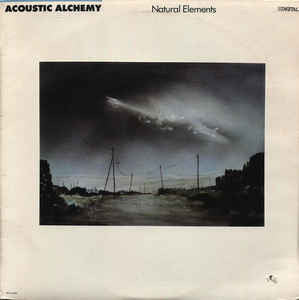 Acoustic Alchemy - Natural Elements (LP, Album)