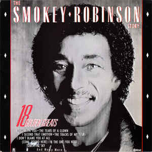 Smokey Robinson - The Smokey Robinson Story - 18 Golden Greats (LP, Comp)