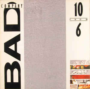 Bad Company (3) - 10 From 6 (LP, Comp)