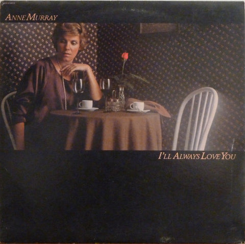 Anne Murray - I'll Always Love You (LP, Album, Re)