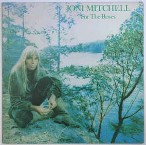 Joni Mitchell - For The Roses (LP, Album)