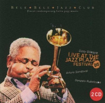 Dizzy Gillespie - Live at the Jazz Plaza Festival 1985