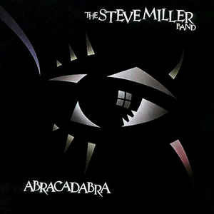The Steve Miller Band ‎– Abracadabra (LP, Album)