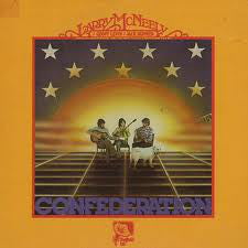 Larry McNeely With Geoff Levin And Jack Skinner - Confederation (LP, Gat)