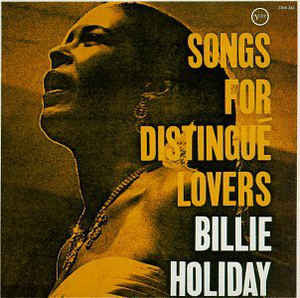 Billie Holiday - Songs For Distingue Lovers (CD, Album, RE)