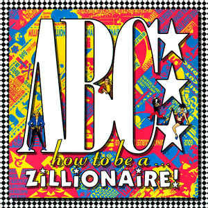 ABC - How To Be A Zillionaire! (LP, Album)