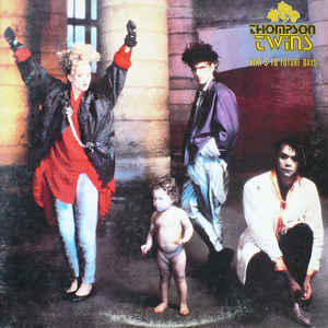 Thompson Twins - Here's To Future Days (LP, Album)