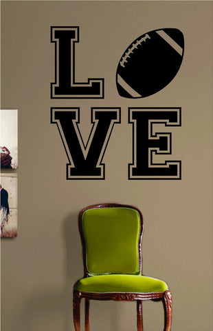 Love Football Design Sports Decal Sticker Wall Vinyl Decor Art - boop decals - vinyl decal - vinyl sticker - decals - stickers - wall decal - vinyl stickers - vinyl decals