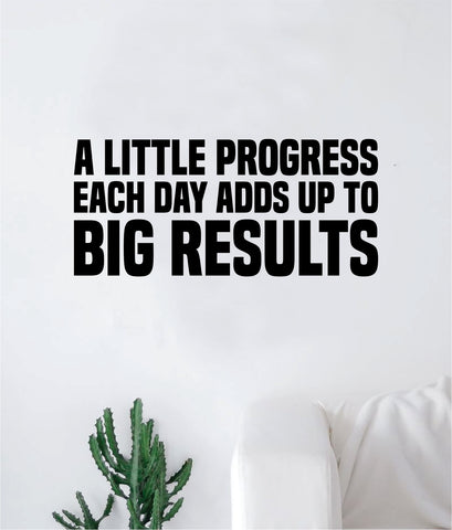 A Little Progress Big Results Gym Fitness Quote Weights Health Design Decal Sticker Wall Vinyl Art Decor Home Lift