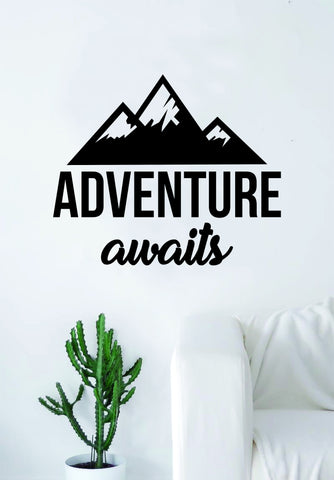 Adventure Awaits v6 Quote Wall Decal Sticker Bedroom Living Room Art Vinyl Beautiful Inspirational Travel Mountains Wanderlust