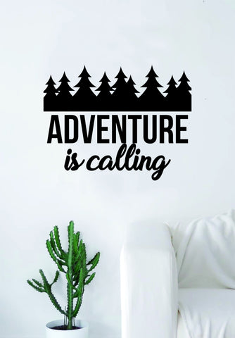 Adventure is Calling v2 Quote Wall Decal Sticker Bedroom Living Room Art Vinyl Beautiful Inspirational Travel Trees Wanderlust