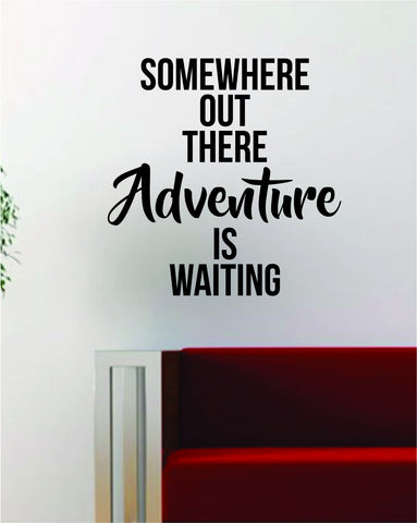 Adventure is Waiting Quote Decal Sticker Wall Vinyl Art Decor Home Wanderlust Travel - boop decals - vinyl decal - vinyl sticker - decals - stickers - wall decal - vinyl stickers - vinyl decals