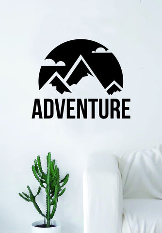 Adventure Mountains v2 Quote Wall Decal Sticker Bedroom Living Room Art Vinyl Beautiful Inspirational Travel Trees Wanderlust