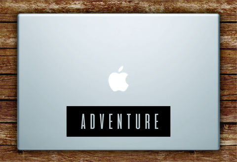 Adventure Rectangle Laptop Apple Macbook Quote Wall Decal Sticker Art Vinyl Explore Travel Hike Wanderlust