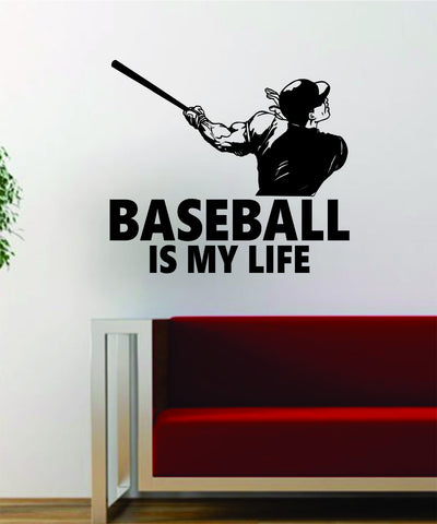 Baseball is My Life v3 Batter Home Run Decal Wall Vinyl Art Sticker Sports Decor Room MLB - boop decals - vinyl decal - vinyl sticker - decals - stickers - wall decal - vinyl stickers - vinyl decals