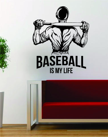 Baseball is My Life Sports Design Decal Sticker Wall Vinyl Art Decor Home - boop decals - vinyl decal - vinyl sticker - decals - stickers - wall decal - vinyl stickers - vinyl decals